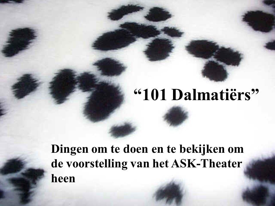 101 Dalmatiërs Dingen om te doen en te bekijken om de voorstelling van het ASK-Theater heen