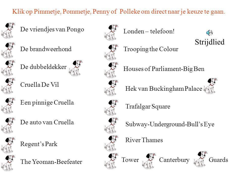 Klik op Pimmetje, Pommetje, Penny of Polleke om direct naar je keuze te gaan.