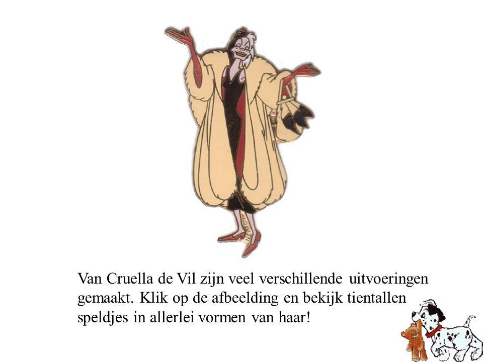 Van Cruella de Vil zijn veel verschillende uitvoeringen gemaakt