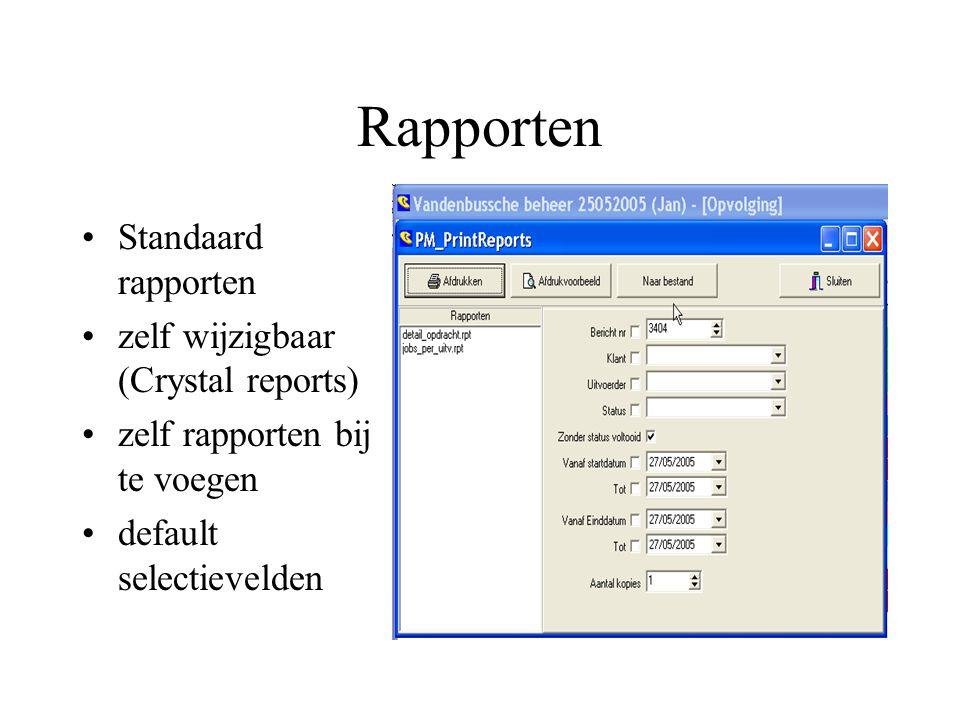 Rapporten Standaard rapporten zelf wijzigbaar (Crystal reports)