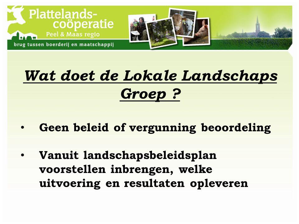 Wat doet de Lokale Landschaps Groep