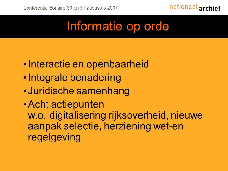 Informatie op orde Interactie en openbaarheid Integrale benadering