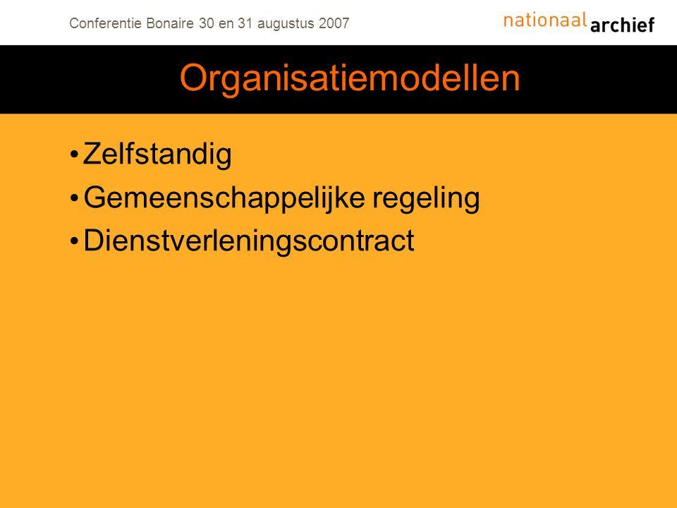 Organisatiemodellen Zelfstandig Gemeenschappelijke regeling