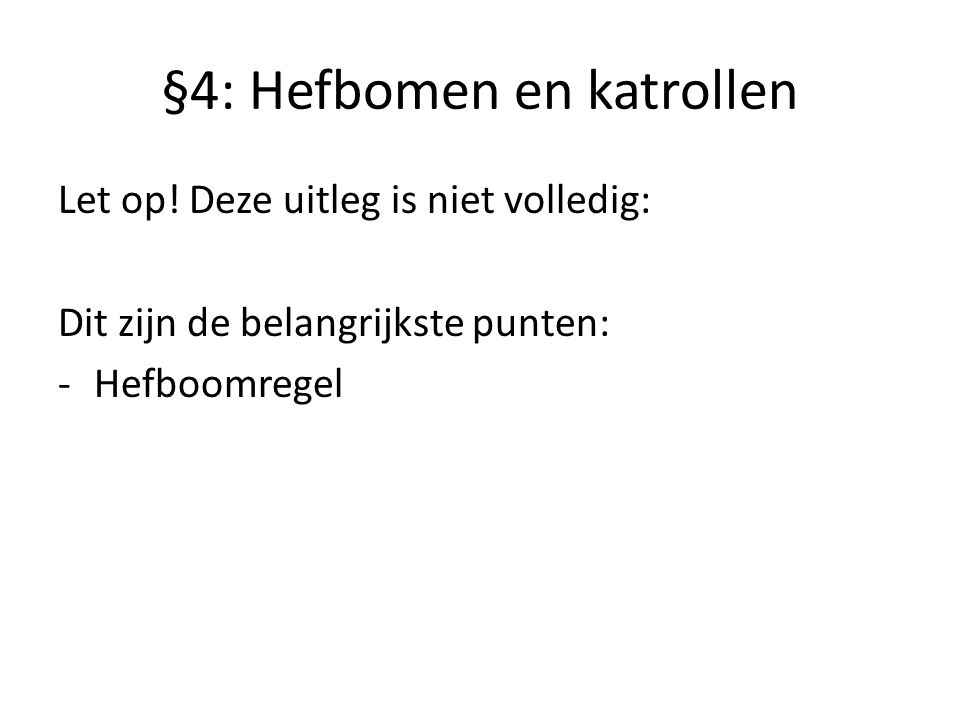 §4: Hefbomen en katrollen