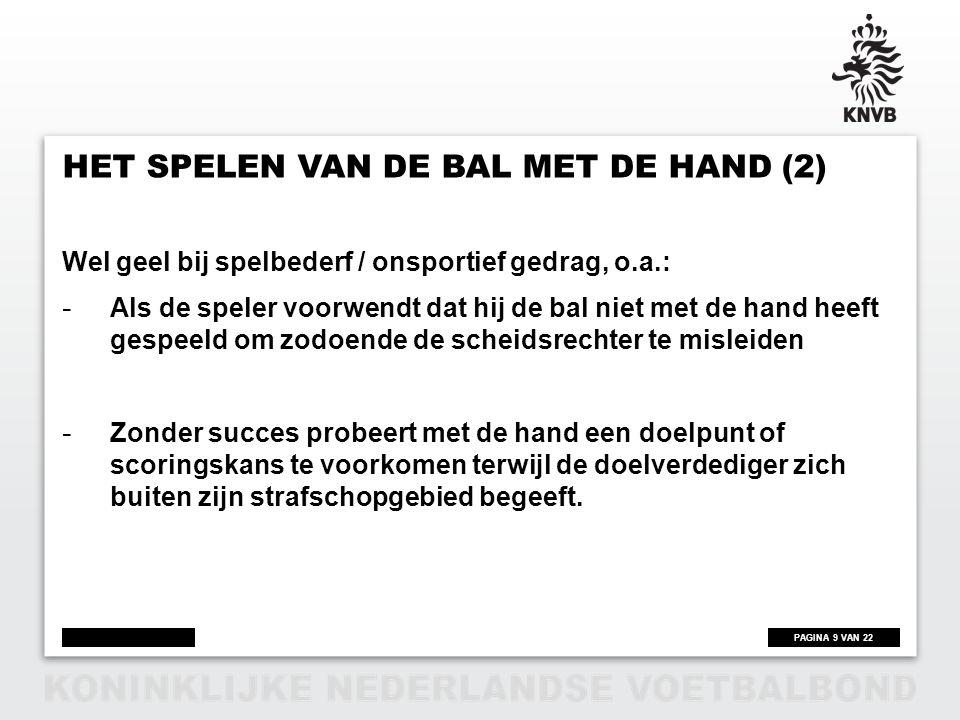 Het spelen van de bal met de hand (2)