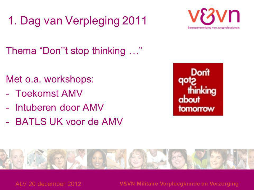 1. Dag van Verpleging 2011 Thema Don''t stop thinking …