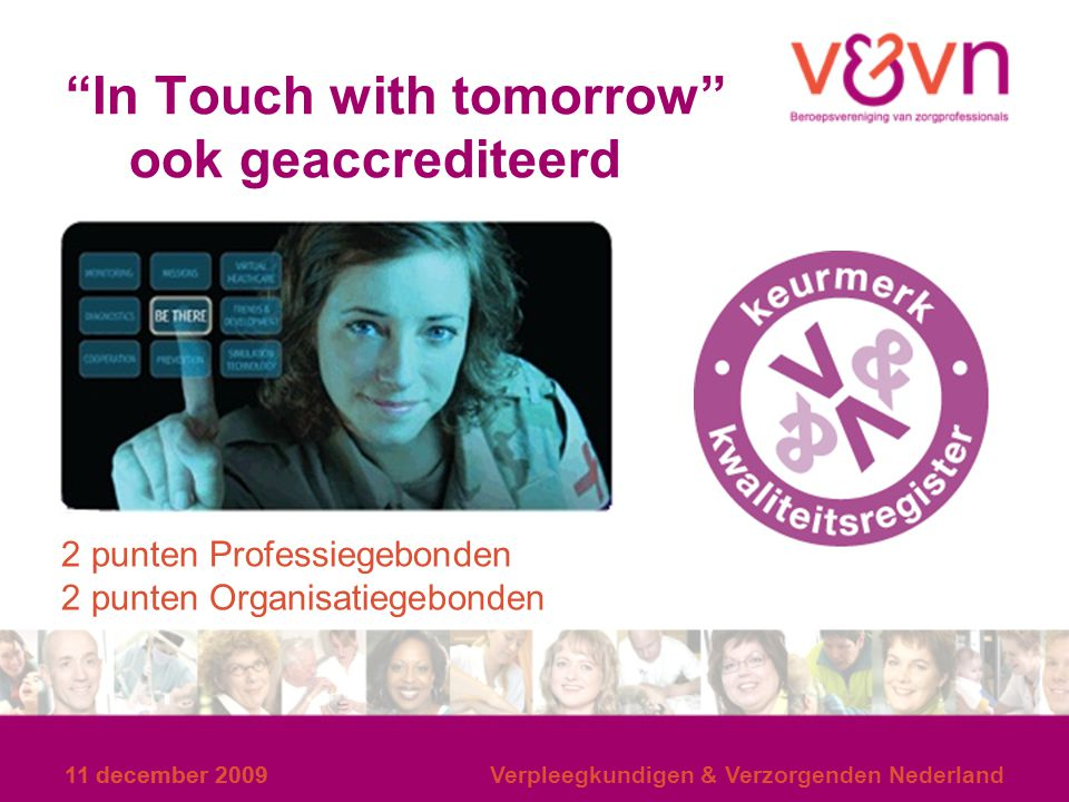 In Touch with tomorrow ook geaccrediteerd
