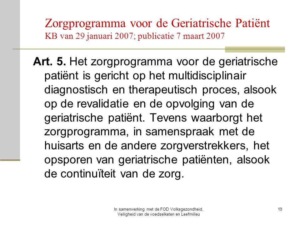 Zorgprogramma voor de Geriatrische Patiënt KB van 29 januari 2007; publicatie 7 maart 2007