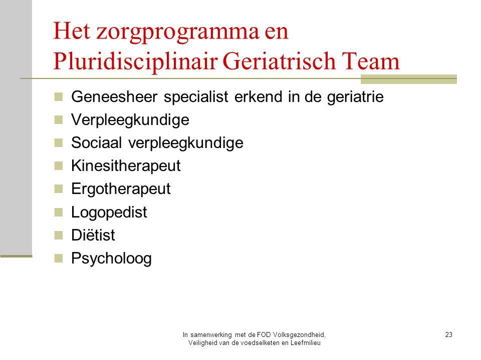 Het zorgprogramma en Pluridisciplinair Geriatrisch Team