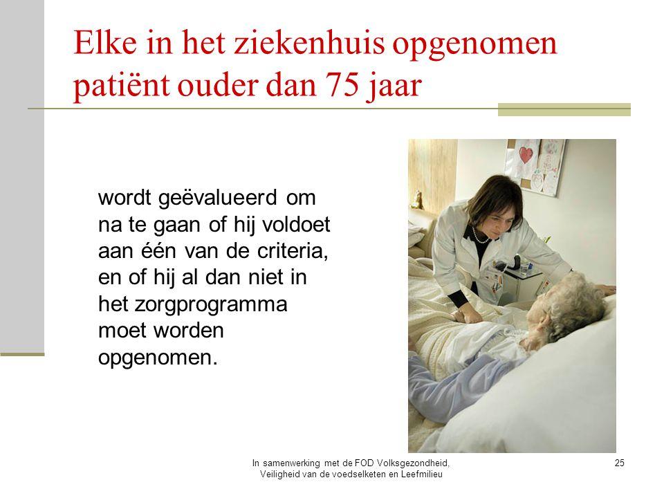 Elke in het ziekenhuis opgenomen patiënt ouder dan 75 jaar