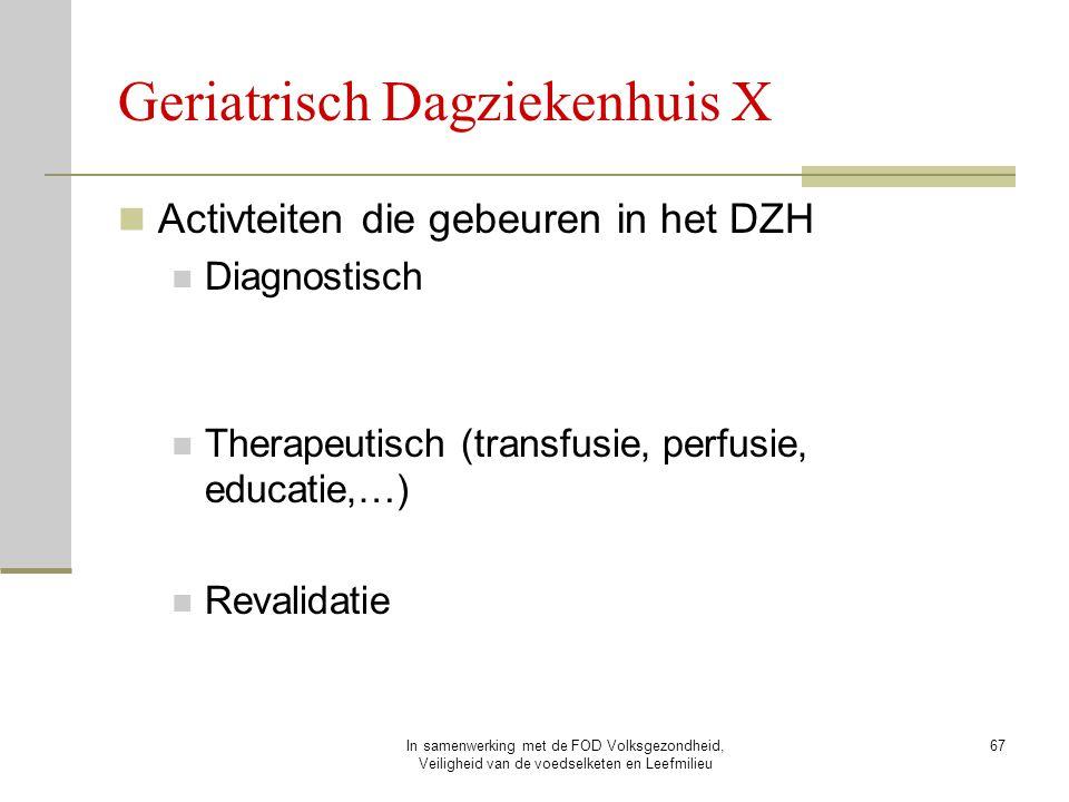 Geriatrisch Dagziekenhuis X