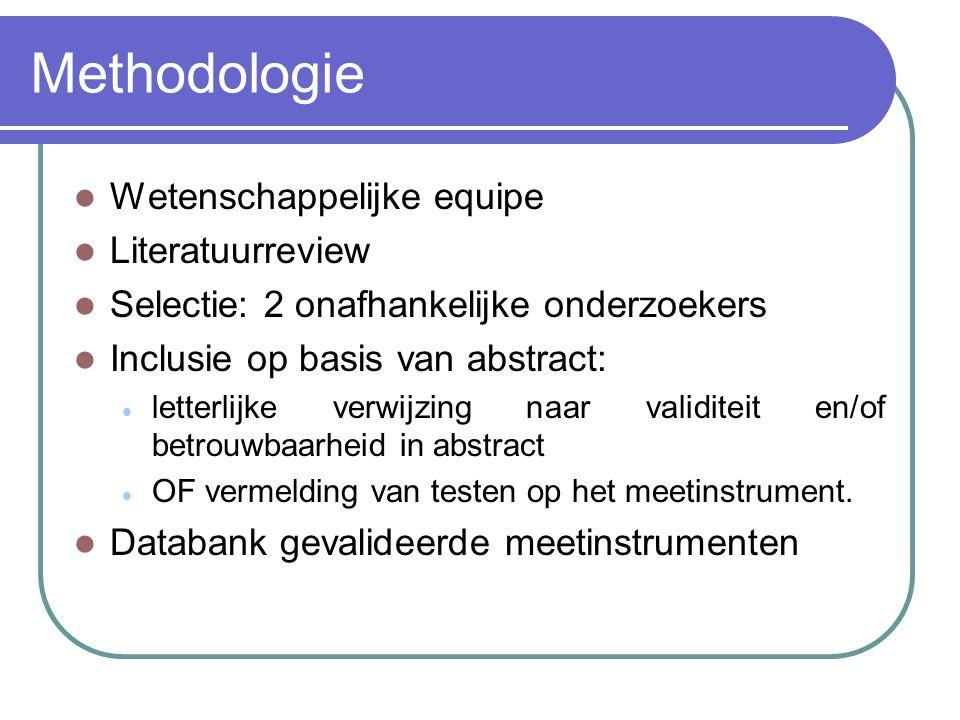 Methodologie Wetenschappelijke equipe Literatuurreview