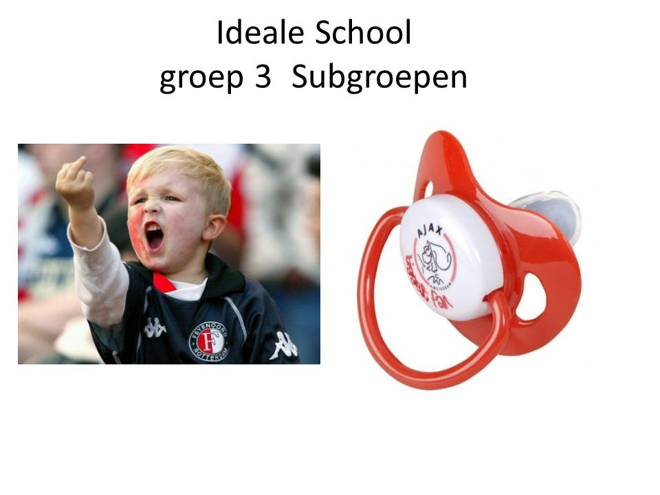 Ideale School groep 3 Subgroepen