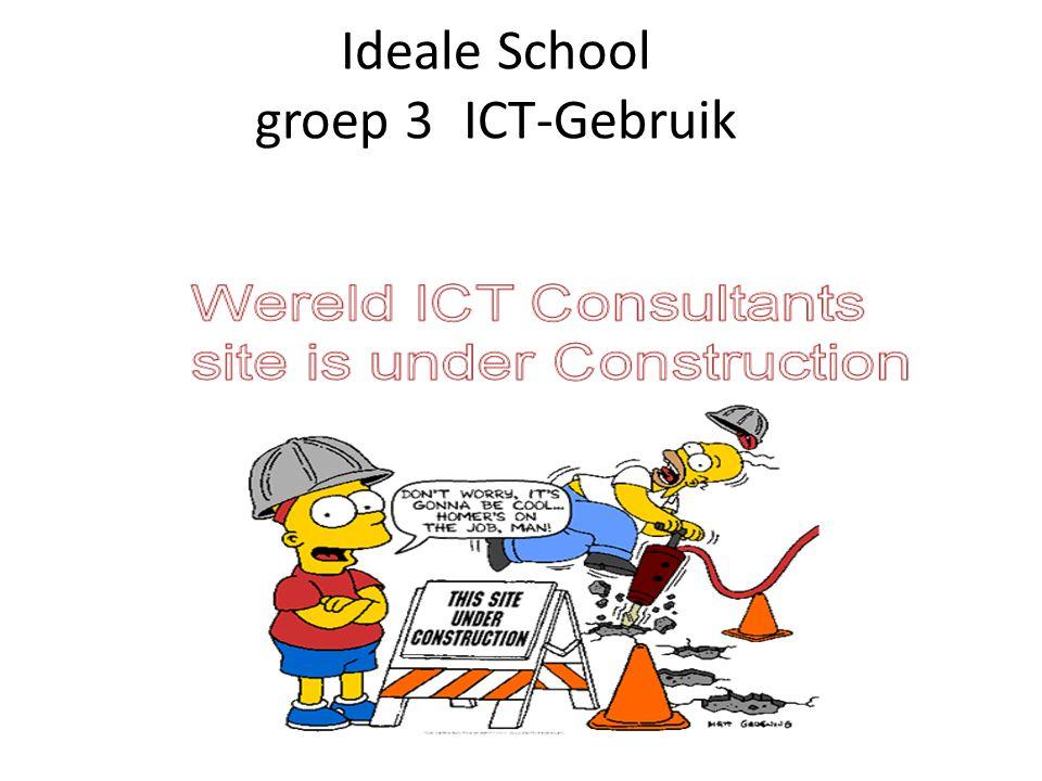 Ideale School groep 3 ICT-Gebruik