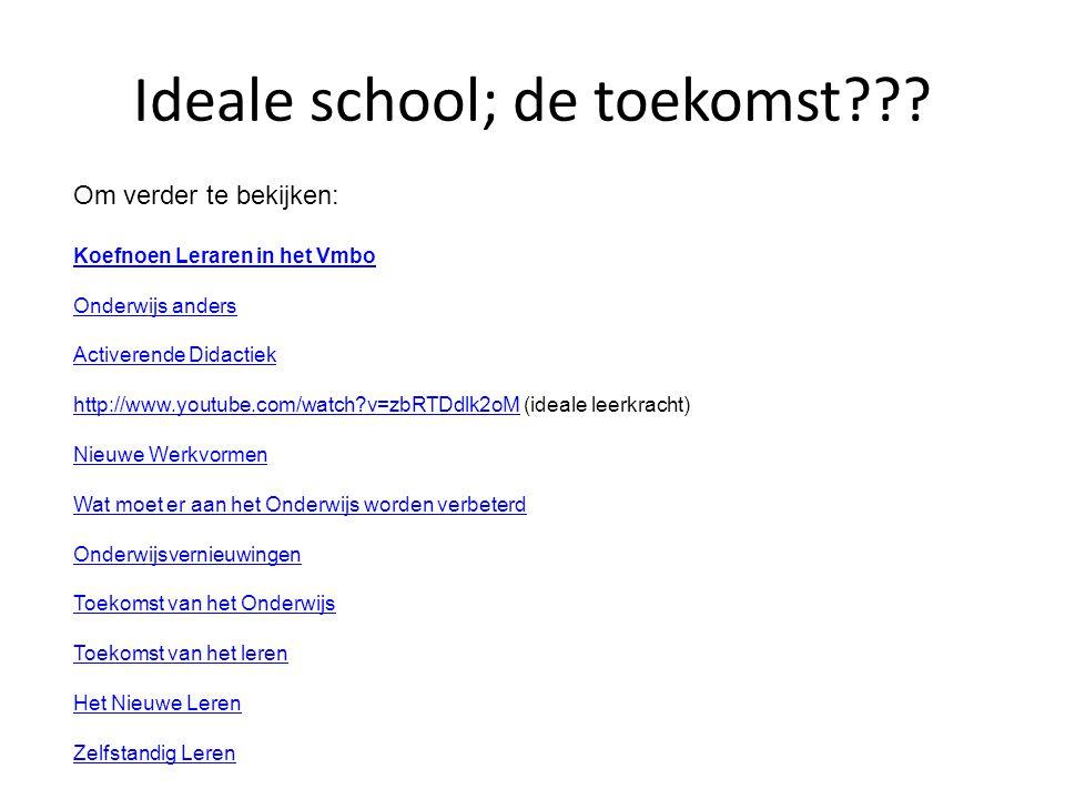 Ideale school; de toekomst