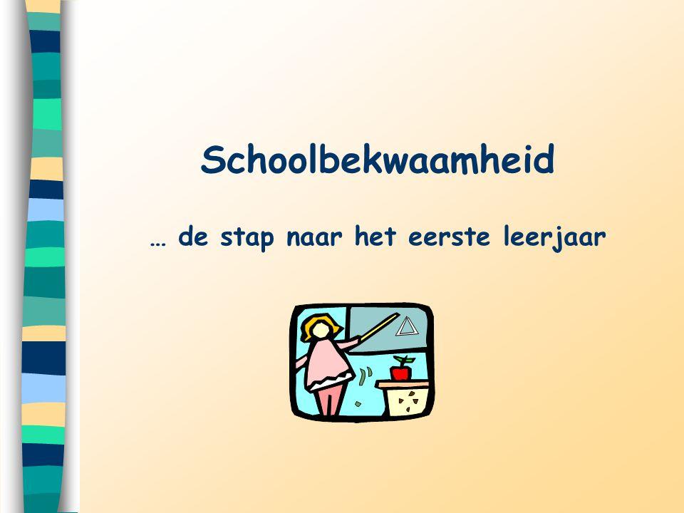 … de stap naar het eerste leerjaar