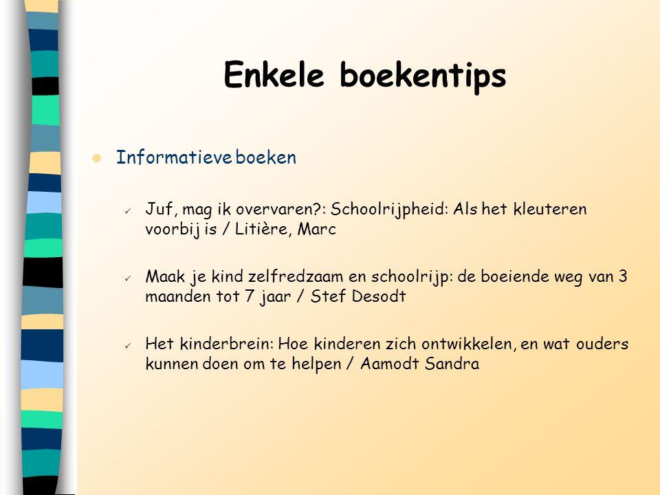 Enkele boekentips Informatieve boeken
