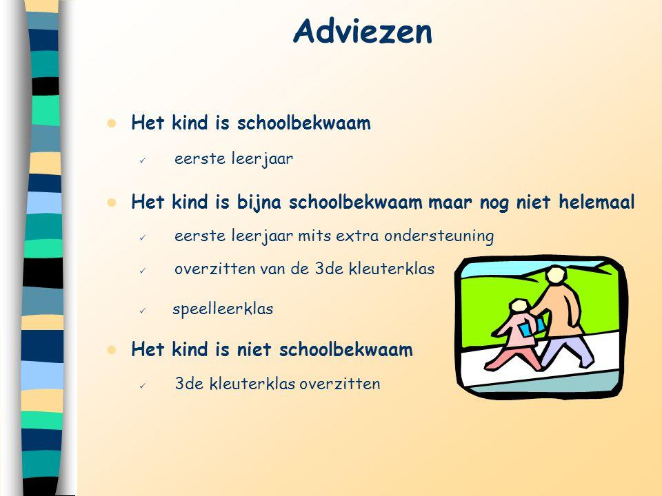 Adviezen Het kind is schoolbekwaam