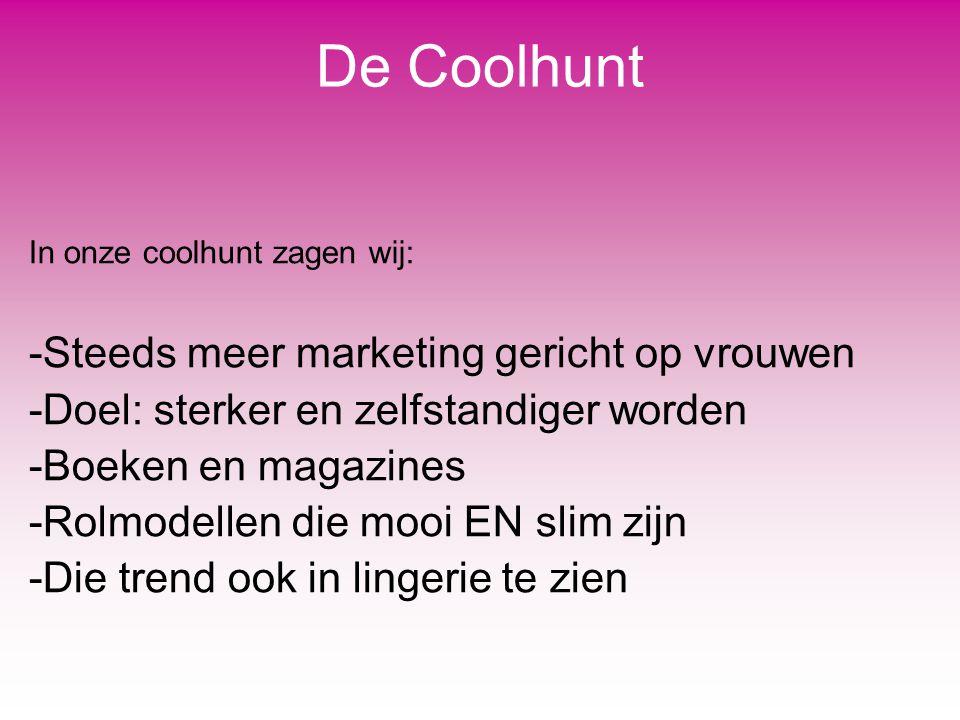 De Coolhunt Steeds meer marketing gericht op vrouwen
