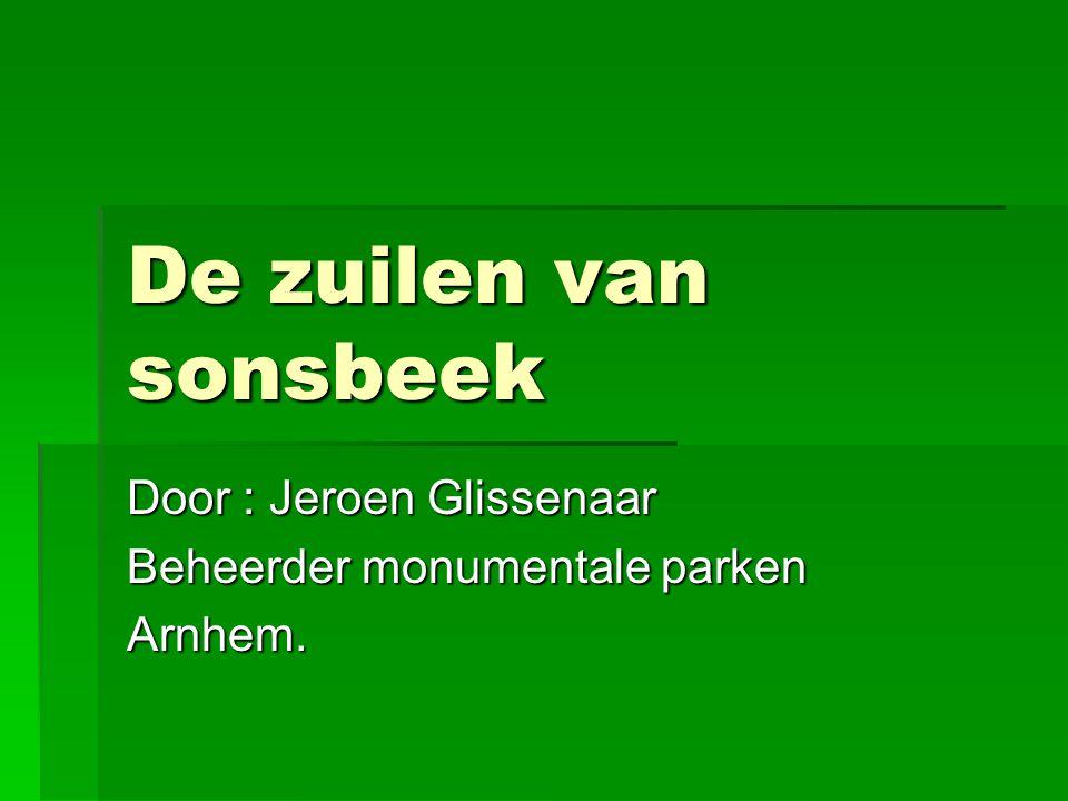 Door : Jeroen Glissenaar Beheerder monumentale parken Arnhem.