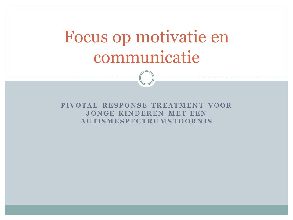 Focus op motivatie en communicatie