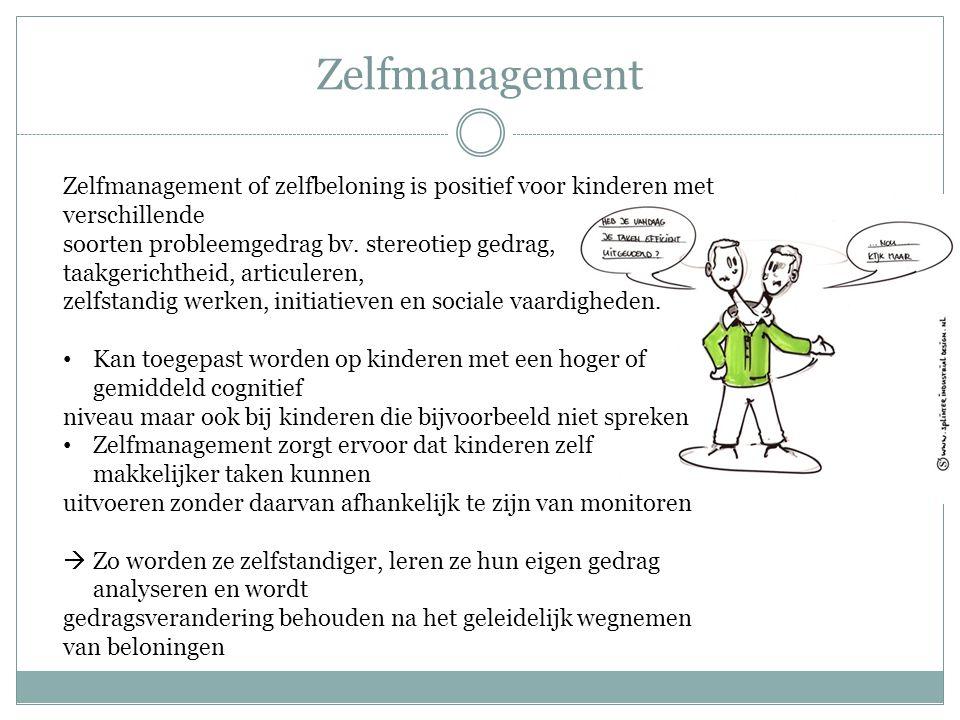 Zelfmanagement Zelfmanagement of zelfbeloning is positief voor kinderen met verschillende.