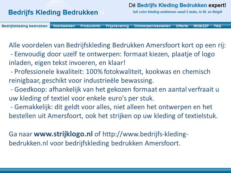 Alle voordelen van Bedrijfskleding Bedrukken Amersfoort kort op een rij: