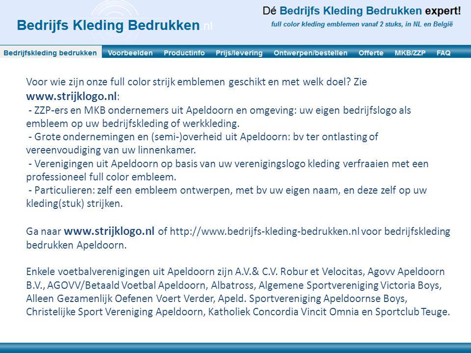 Voor wie zijn onze full color strijk emblemen geschikt en met welk doel Zie www.strijklogo.nl: