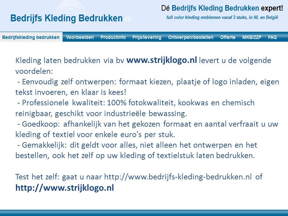Kleding laten bedrukken via bv www. strijklogo