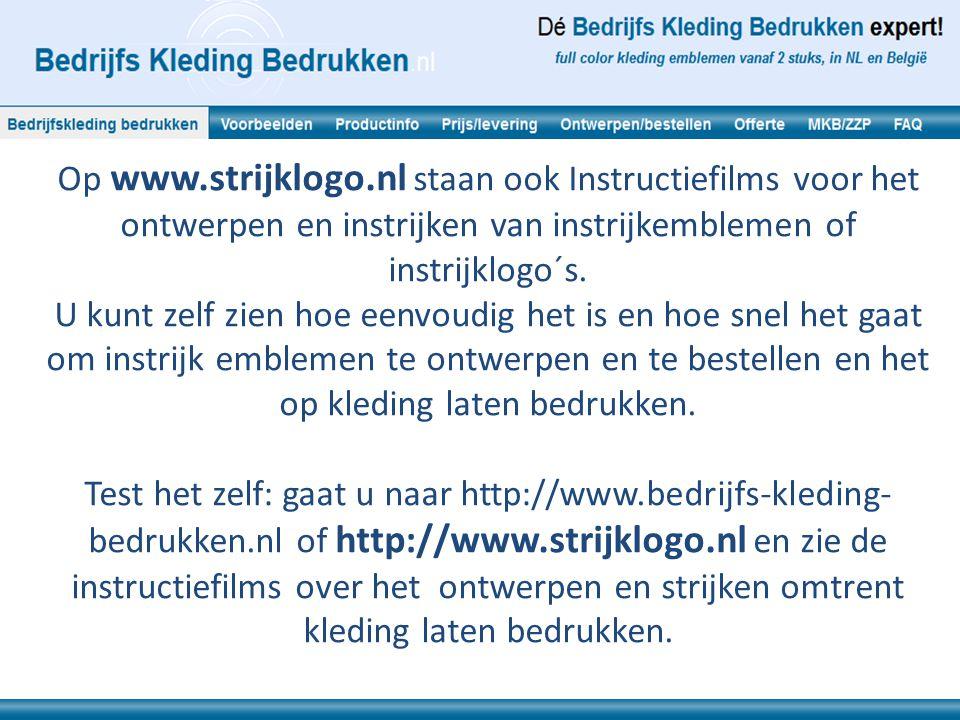 Op www.strijklogo.nl staan ook Instructiefilms voor het ontwerpen en instrijken van instrijkemblemen of instrijklogo´s.