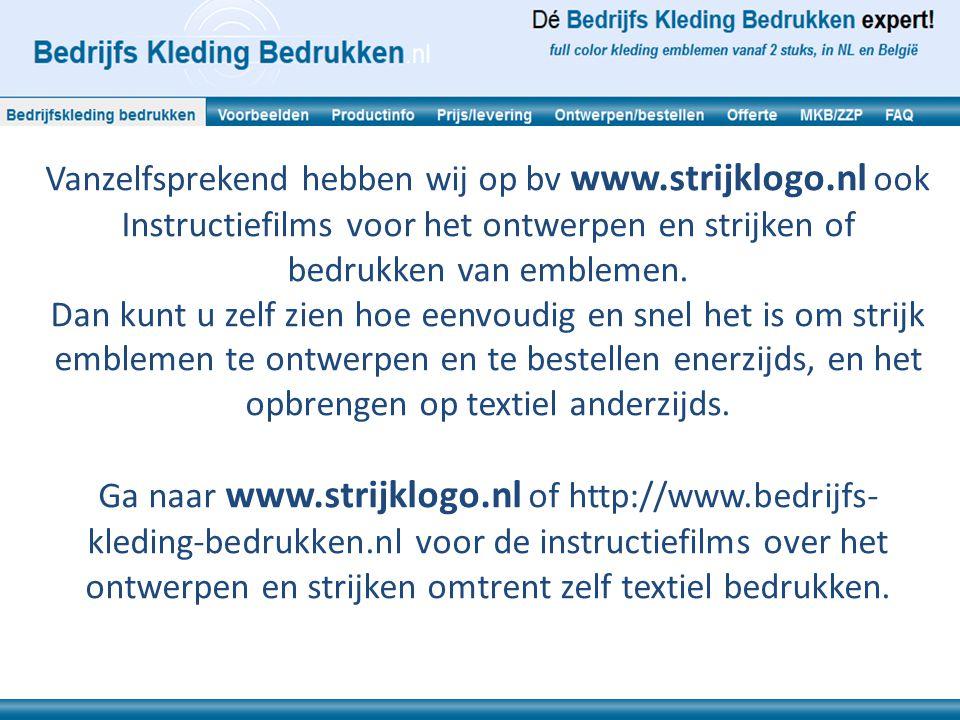 Vanzelfsprekend hebben wij op bv www. strijklogo