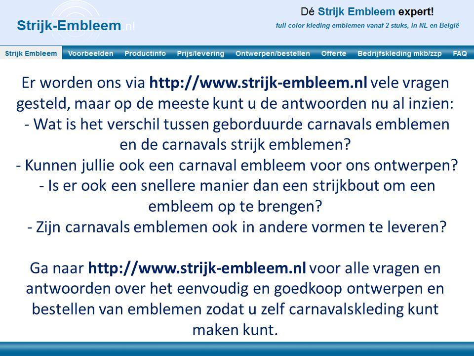 - Kunnen jullie ook een carnaval embleem voor ons ontwerpen