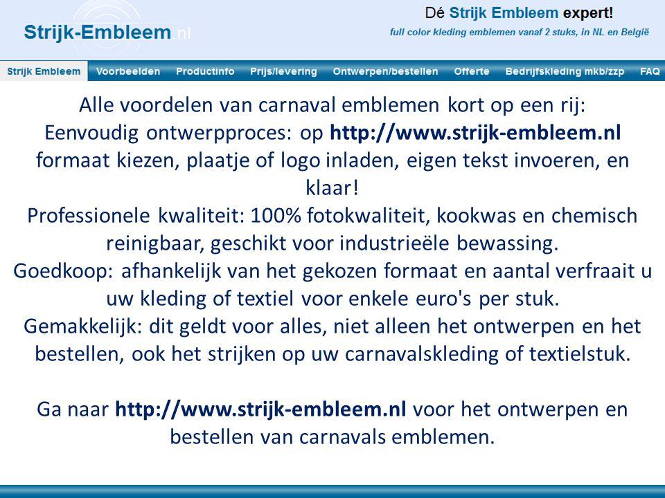 Alle voordelen van carnaval emblemen kort op een rij: