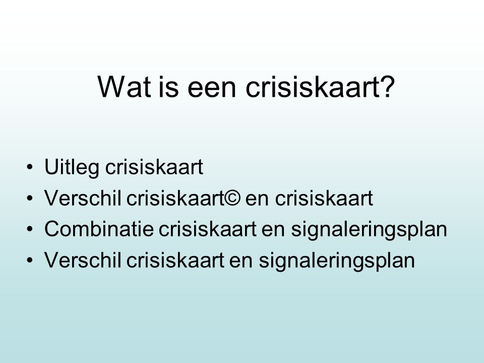 Wat is een crisiskaart Uitleg crisiskaart