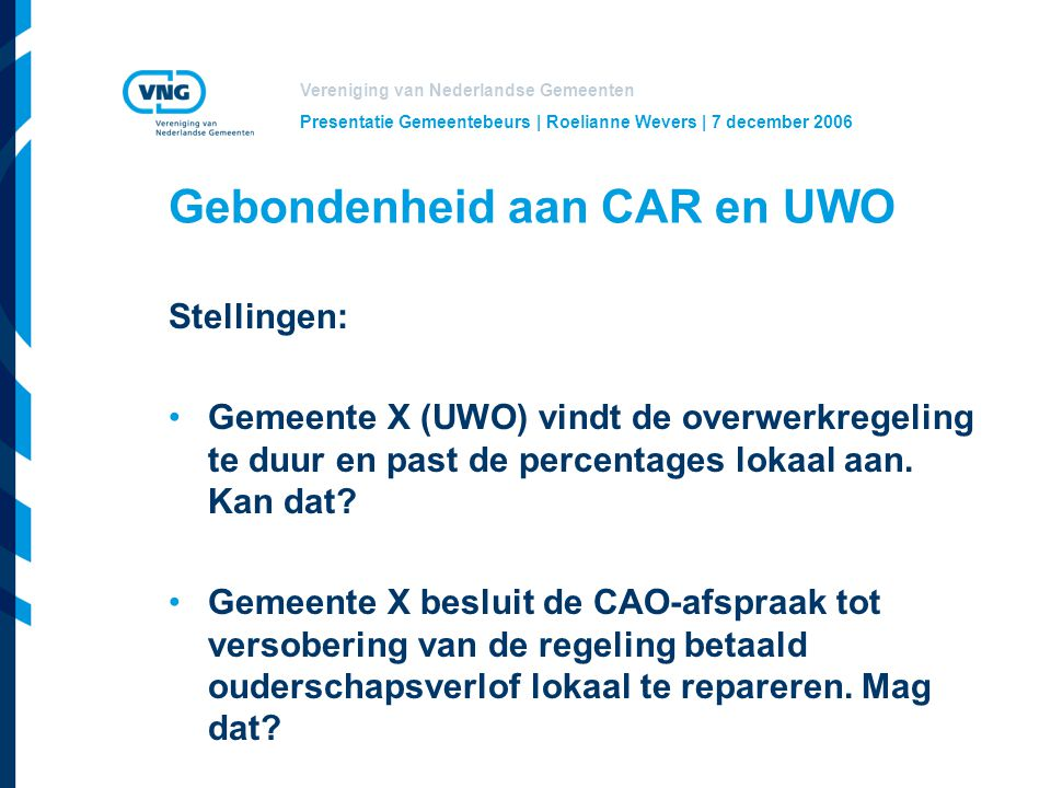 Gebondenheid aan CAR en UWO