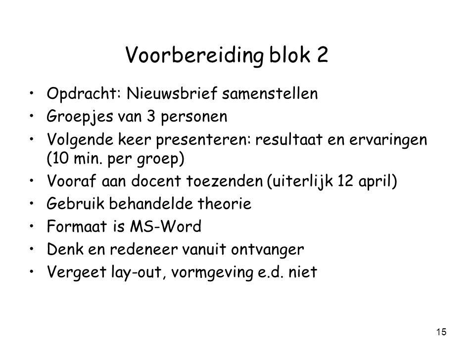 Voorbereiding blok 2 Opdracht: Nieuwsbrief samenstellen