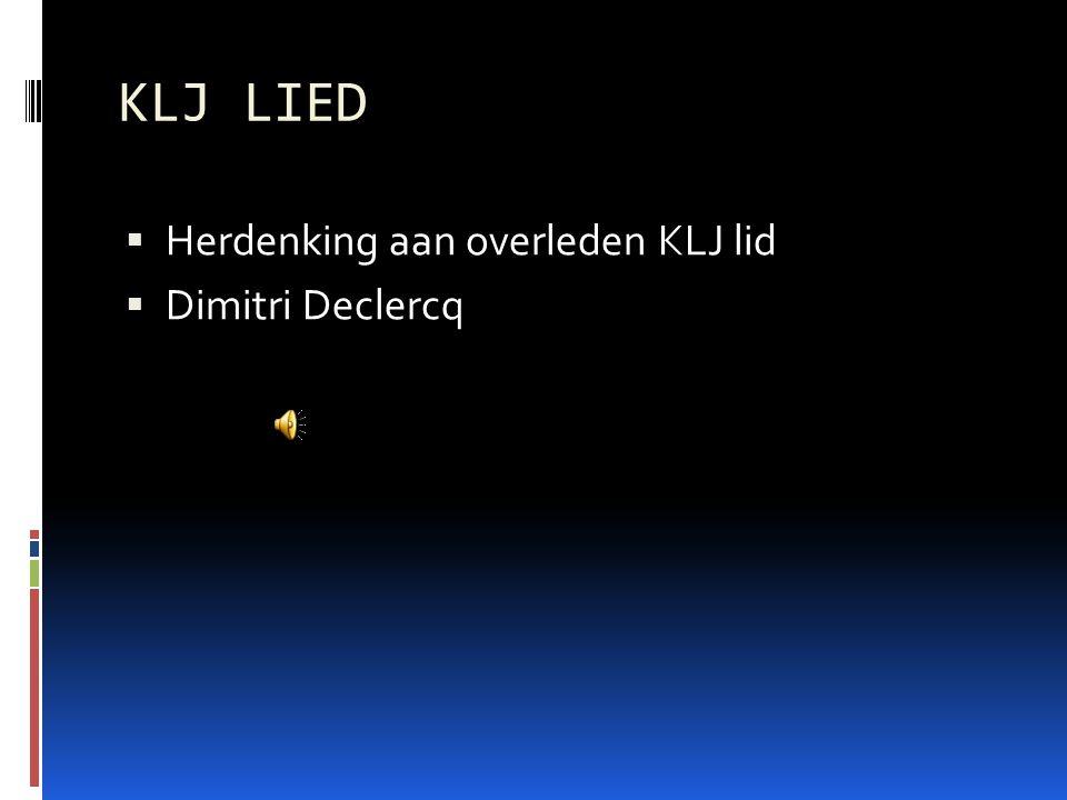 KLJ LIED Herdenking aan overleden KLJ lid Dimitri Declercq