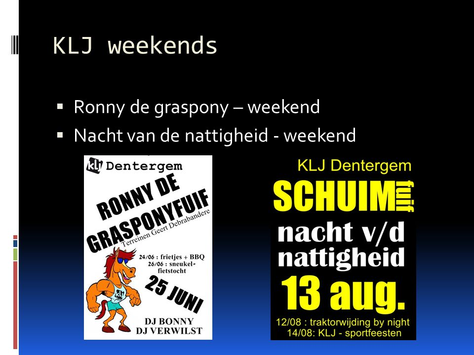 KLJ weekends Ronny de graspony – weekend