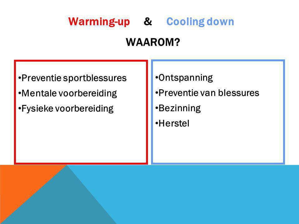 Warming-up & Cooling down