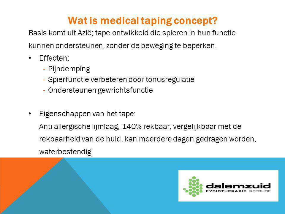 Wat is medical taping concept