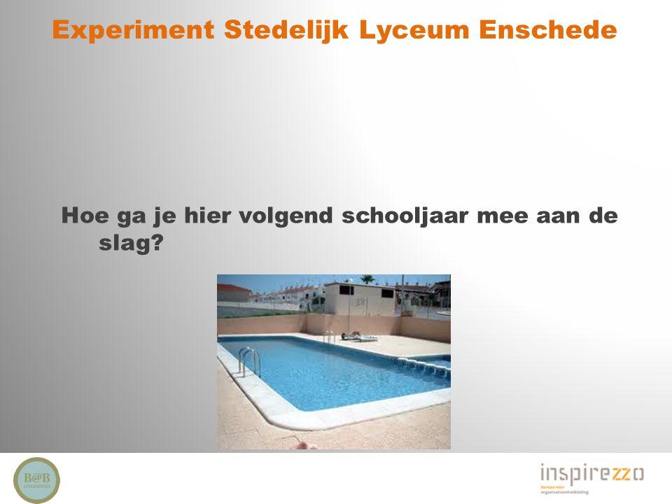 Experiment Stedelijk Lyceum Enschede