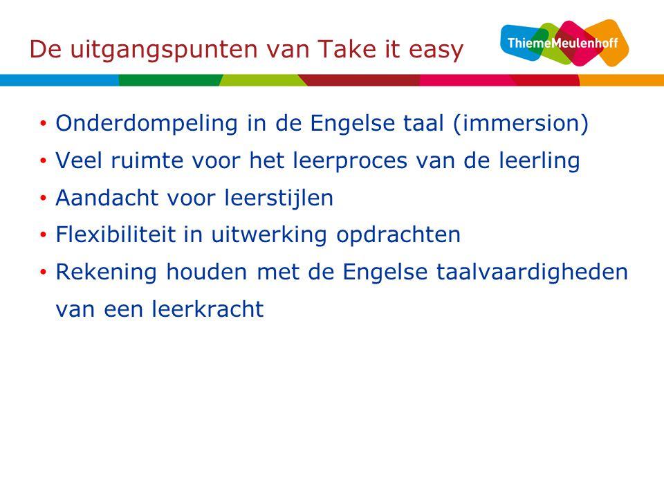 De uitgangspunten van Take it easy