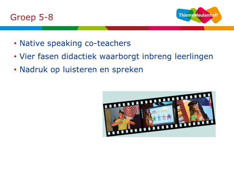 Groep 5-8 Native speaking co-teachers