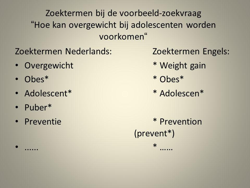 Zoektermen Nederlands: Zoektermen Engels: Overgewicht * Weight gain