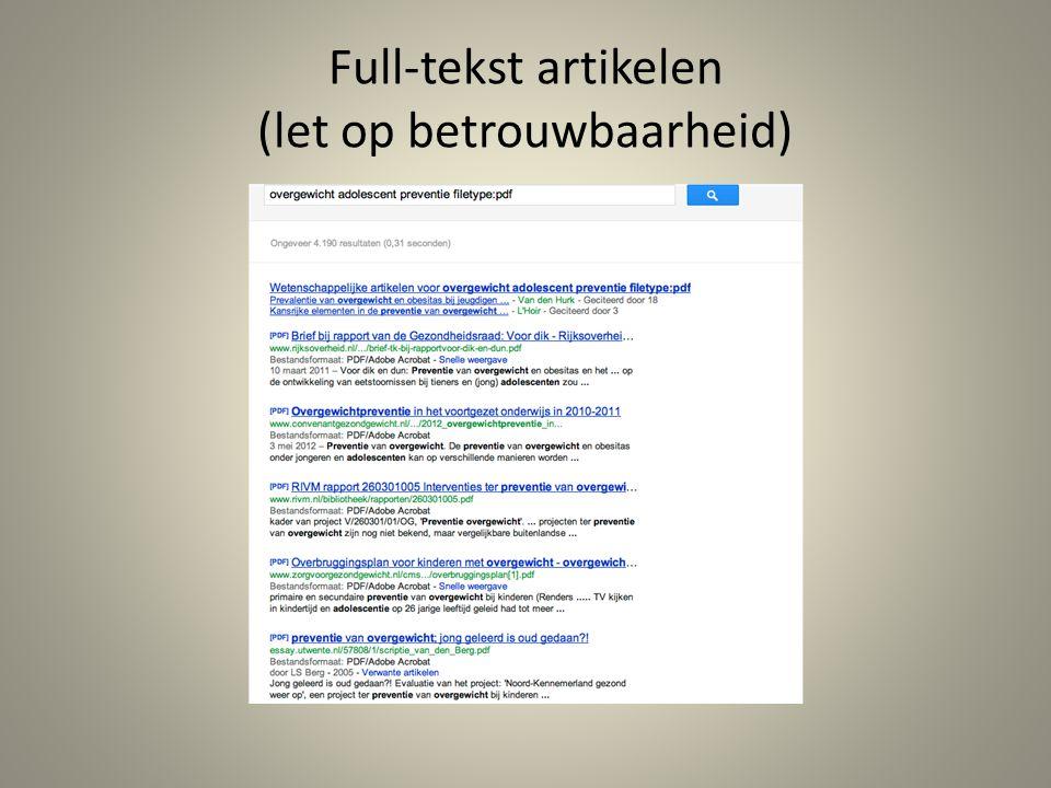 Full-tekst artikelen (let op betrouwbaarheid)