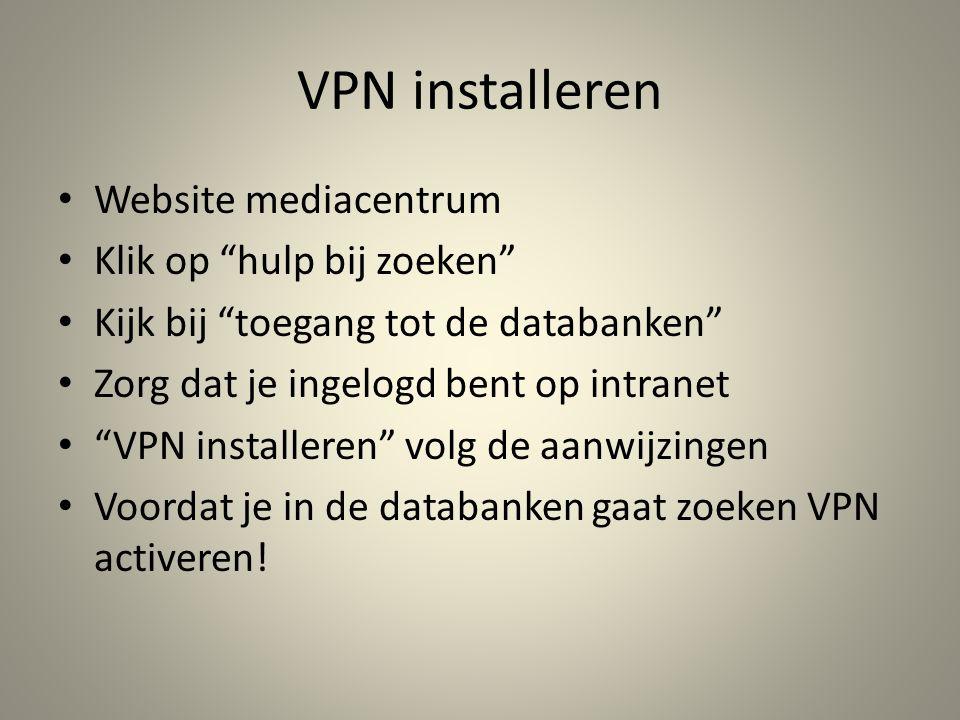 VPN installeren Website mediacentrum Klik op hulp bij zoeken