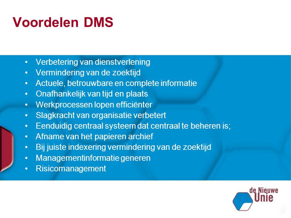 Voordelen DMS Verbetering van dienstverlening
