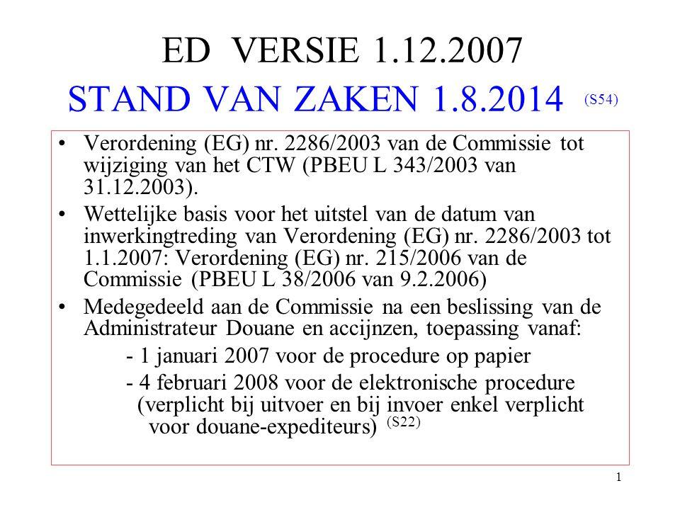 ED VERSIE 1.12.2007 STAND VAN ZAKEN 1.8.2014 (S54)