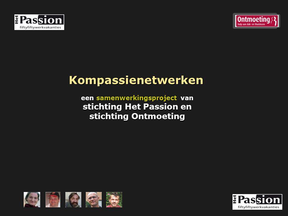 Kompassienetwerken een samenwerkingsproject van stichting Het Passion en stichting Ontmoeting
