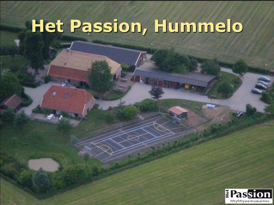Het Passion, Hummelo